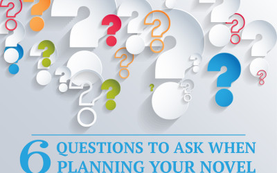 6 Questions to Ask When Planning Your Novel