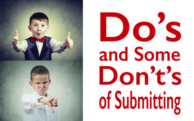 Do's and Some Don't's of Submitting